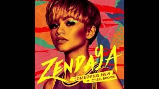 Zendaya feat Chris Brown -  Something New