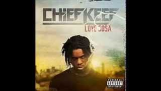 Chief Keef - Love Sosa - Remix
