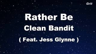 Rather Be - Clean Bandit feat Jess Glynne -  Karaoke【No Guide Melody】
