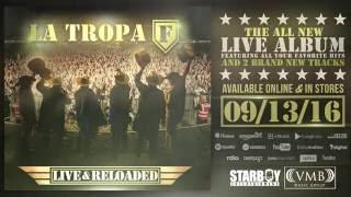 La Tropa F - Live & Reloaded