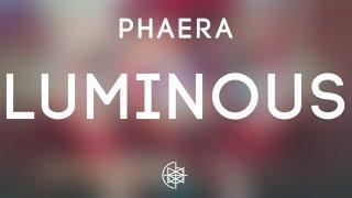 Phaera - Luminous