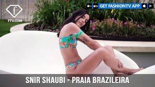 Snir Shaubi - Praia Brazileira - Dress up Brazilian style | FashionTV