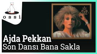 Ajda Pekkan - Son Dansı Bana Sakla