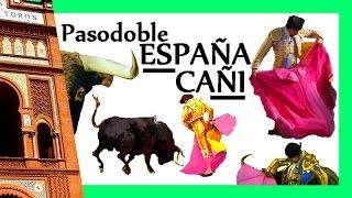 Pasodoble : España Cañi - Pascual Marquina Narro