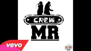 Crew MR feat Mc Drakho - Te extraño