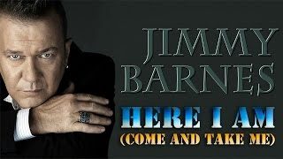 Jimmy Barnes - Here I Am Come And Take Me (SR)
