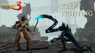 "Shadow Fight 3 Official ""KEEP FIGHTING"" Promo"