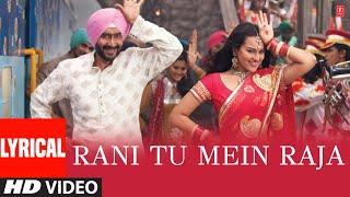 Raja Rani Full Song With Lyrics Ft. YO YO Honey Singh | Son of Sardaar | Ajay Devgn