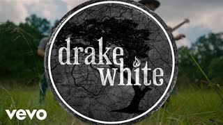 Drake White - Story (Big Fire Acoustic)