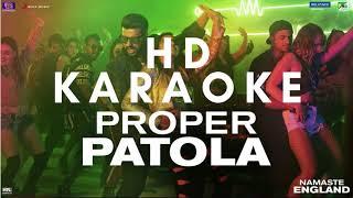 PROPER PATOLA KARAOKE INSTRUMENTAL BADSHAH NAMASTE ENGLAND| Punjabi Songs Music