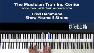 "How to Play ""Show Yourself Strong"" by Fred Hammond"