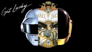 "Video Clip ""Get Lucky"" : Daft Punk Vs Michael Jackson"