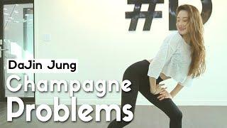 Meghan Trainor - Champagne Problems/ DaJin Jung Choreography (#DPOP Studio)