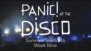 Panic! At The Disco - Summer Tour 2016 (Week 9 Recap)
