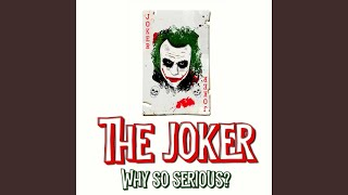 The Joker Rap (Why So Serious)