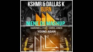 KSHMR ft. DallasK vs. Hardwell ft. Chris Jones - Burn Again (Mene Dj mashup)