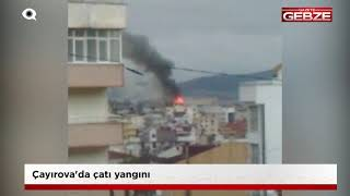 Çayırova'da çatı yangını!