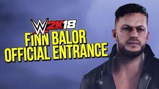 WWE 2K18: Finn Balor Official Entrance Video (1080p)