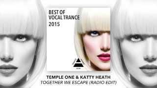 Temple One & Katty Heath - Together We Escape (Radio Edit)