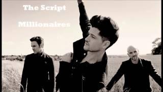 The Script - Millionaires (HQ)