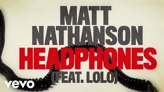 Matt Nathanson - Headphones (Lyric Video) ft. LOLO