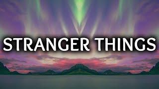Kygo ‒ Stranger Things (Lyrics) ft. OneRepublic