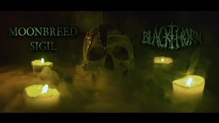 BLACKTHORN - Moonbreed Sigil [OFFICIAL VIDEO 2017] - HD