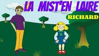 La mist'en laire - Comptine pour enfants par Richard