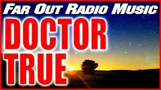 """Dr True"" - Far Out Radio Bumper Music"