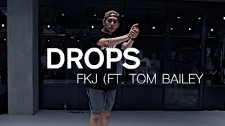 DROPS - FKJ(FEAT. TOM BAILEY ) / JUNHO LEE CHOREOGRAPHY