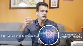 #10 - O Poder da Mentalização - Catuipe Palestrante - O DESPERTAR DA MENTE VENCEDORA