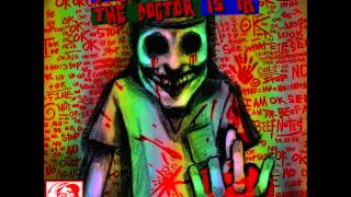 Doctor DRRR - Meth (Shit Rainbows And Kill Negative Stuff Because YOLO)