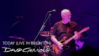 David Gilmour - Today (Live in Brighton)