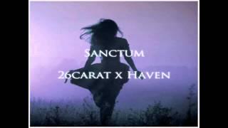 26CARAT - SANCTUM (Feat. haven)