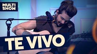 Te Vivo | Luan Santana | Canta, Luan | Música Multishow