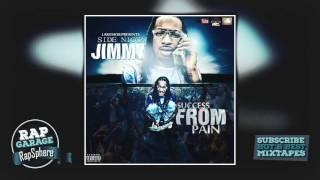 Side Nicca Jimmy — Intro [Success From Pain Mixtape]