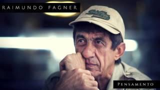 RAIMUNDO FAGNER - PENSAMENTO