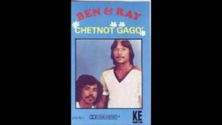 Ben & Ray  Hago I Flores I Kurason Hu