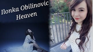 Ilonka Obilinovic feat. Seba Dupont - Heaven - Cover Español