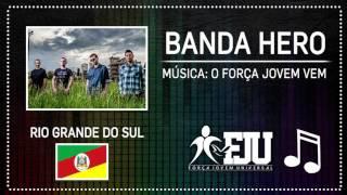 Banda Hero | O Força Jovem Vem | FJU RS