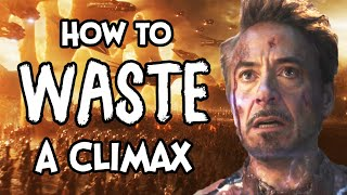Avengers Endgame - How To Waste A Climax