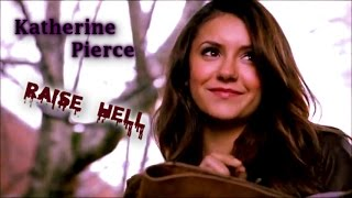 ▶ Katherine Pierce † Raise Hell †