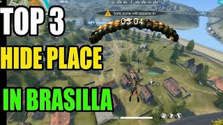 Top 3 Hide place in brasilla|| free fire hide place in purgatory|| Run gaming