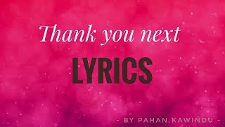 Ariana Grande - Thank you next lyrics video