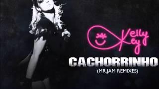 Kelly Key - Cachorrinho (Mr. Jam Remixes)