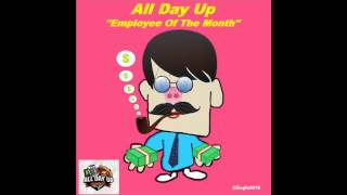 All Day Up - Employee Of The Month (Single 2016)