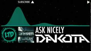 DAKOTA - Ask Nicely [Official]  [HD]