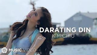 KIM CHIU - Darating Din (Official Music Video)