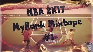 NBA 2K17 MyPark Mixtape (Migos - Commando)