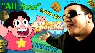 """All Star"" sung by Steven Universe characters"
